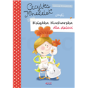 Cecylka Knedelek... książka kucharska dla dzieci