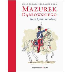 Mazurek Dąbrowskiego. Nasz hymn narodowy-3872